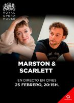 ROYAL OPERA HOUSE: MARSTON & SCARLETT